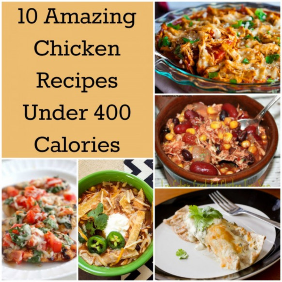 10 Amazing Chicken Recipes Under 400 Calories | How Does She - dinner recipes less than 400 calories