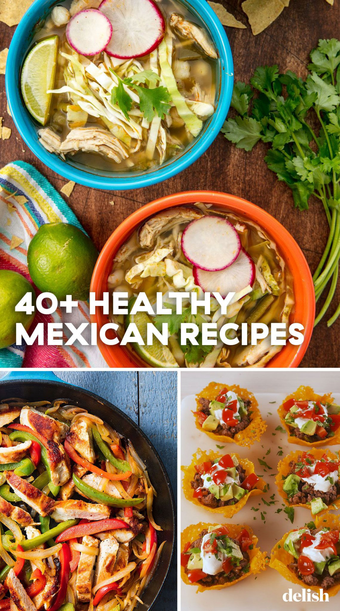 10+ Best Healthy Mexican Food Recipes - healthy recipes delish