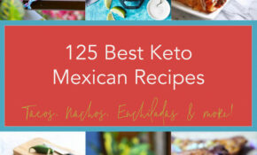 10 Best Keto Mexican Recipes – Low Carb | I Breathe I'm Hungry – Best Keto Recipes Dinner