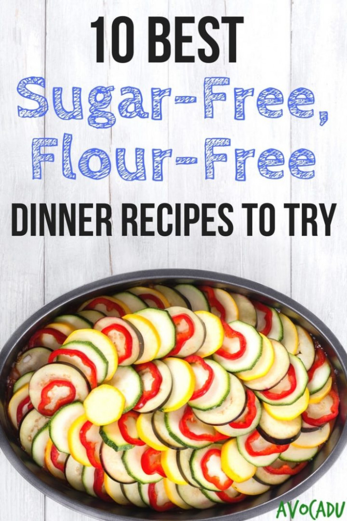 10 Best Sugar Free Flour Free Dinner Recipes to Try - Avocadu - recipes to try for dinner
