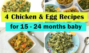 10 Chicken & Egg Recipes ( For 10 – 210 Months Baby ) | Indian Toddler  Recipes | – Baby Food Recipes 12 18 Months