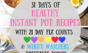 10 Days Of Healthy Instant Pot Recipes [10 Day Fix | Weight ..