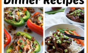 10 Delicious Low Calorie Dinner Recipes  Healthy, But Full ..