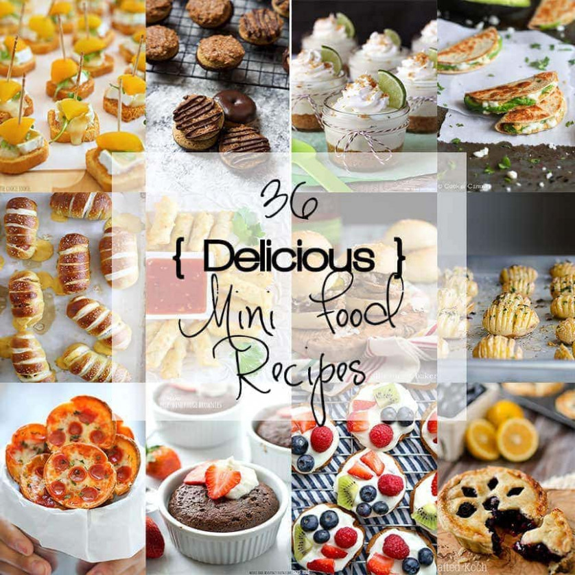 10 Delicious Mini Food Recipes! - The Cookie Rookie - delicious food recipes