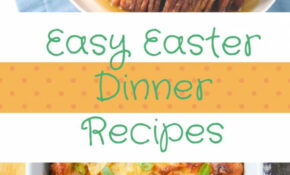 10 Easy Easter Dinner Recipes | RecipeLion