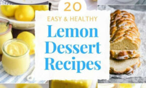 10 Easy Healthy Lemon Dessert Recipes – Natalie's Health – Recipes Desserts Healthy