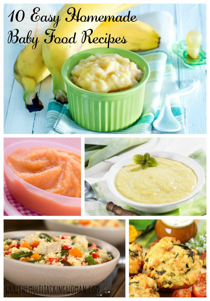 10 Easy Homemade Baby Food Recipes - The Multitasking Woman - Homemade Baby Food Recipes