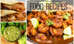 10 Easy Mexican Food Recipes – Fill My Recipe Book – Mexican Food Recipes Easy