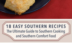 10 Easy Southern Recipes: The Ultimate Guide To Southern ..