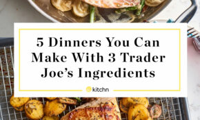 10 Easy Trader Joe's Dinners with Only 10 Ingredients | Kitchn
