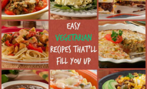 10 Easy Vegetarian Recipes That'll Fill You Up | MrFood