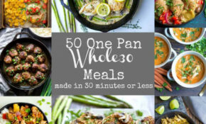 10 Easy Whole10 One Pan Meals – Wholesomelicious – Recipes Dinner Fall
