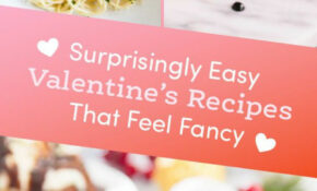 10 Foolproof Valentine's Day Recipes If You'd Rather Cook At ...