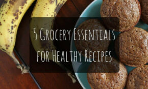 10 Grocery Essentials For Healthy Recipes – I Heart Vegetables – Healthy Recipes Runners