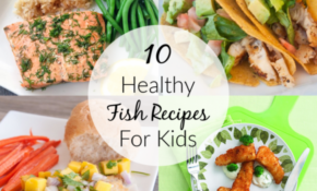 10 Healthy Fish Recipes For Kids – Super Healthy Kids – Healthy Kid Recipes