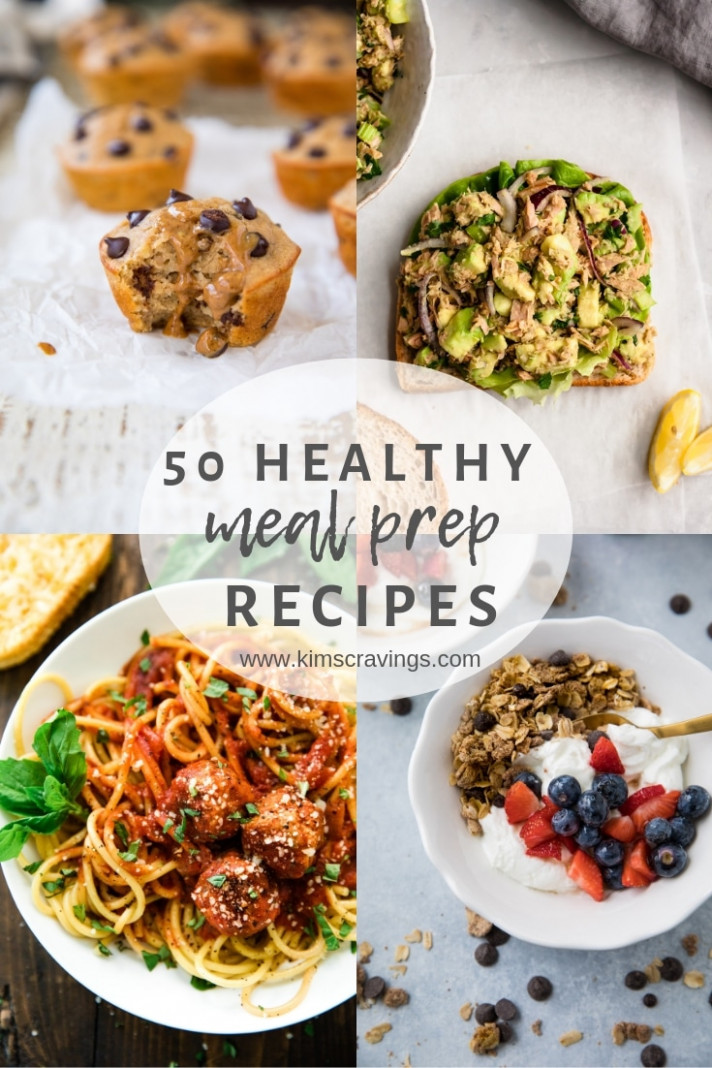 10 Healthy Meal Prep Recipes - Kim's Cravings - Healthy Meal Prep Recipes