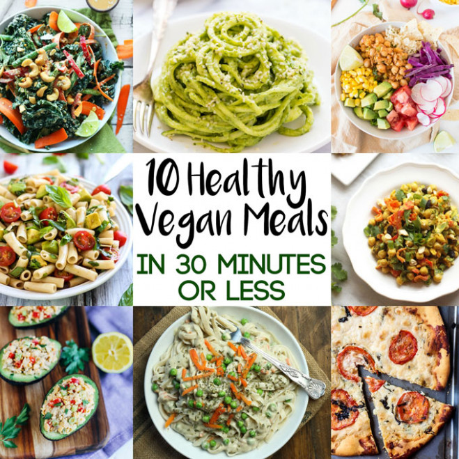 10 Healthy Vegan Meals In 30 Minutes Or Less | Emilie Eats - Vegetarian Recipes Dinner Healthy