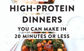 10 High Protein Dinners You Can Make In 20 Minutes Or Less ..