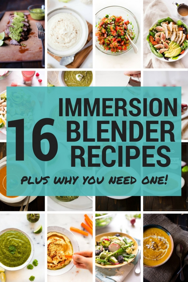 10 Immersion Blender Recipes (And Why You Need One!) • A ..
