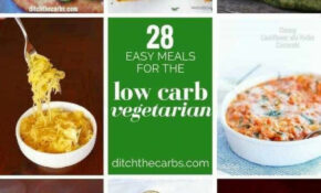 10 Incredible Low Carb Vegetarian Meals — Ditch The Carbs – No Carb Vegetarian Recipes