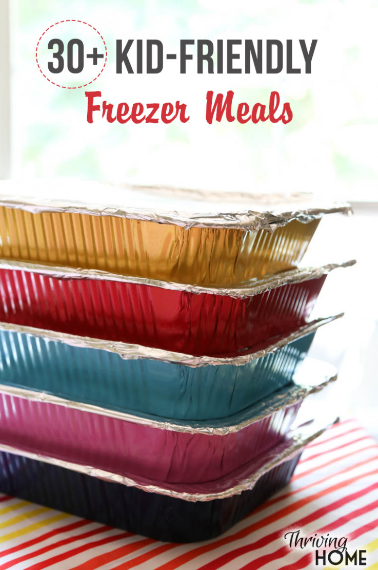 10+ Kid-Friendly Freezer Meals - Thriving Home - dinner recipes you can freeze