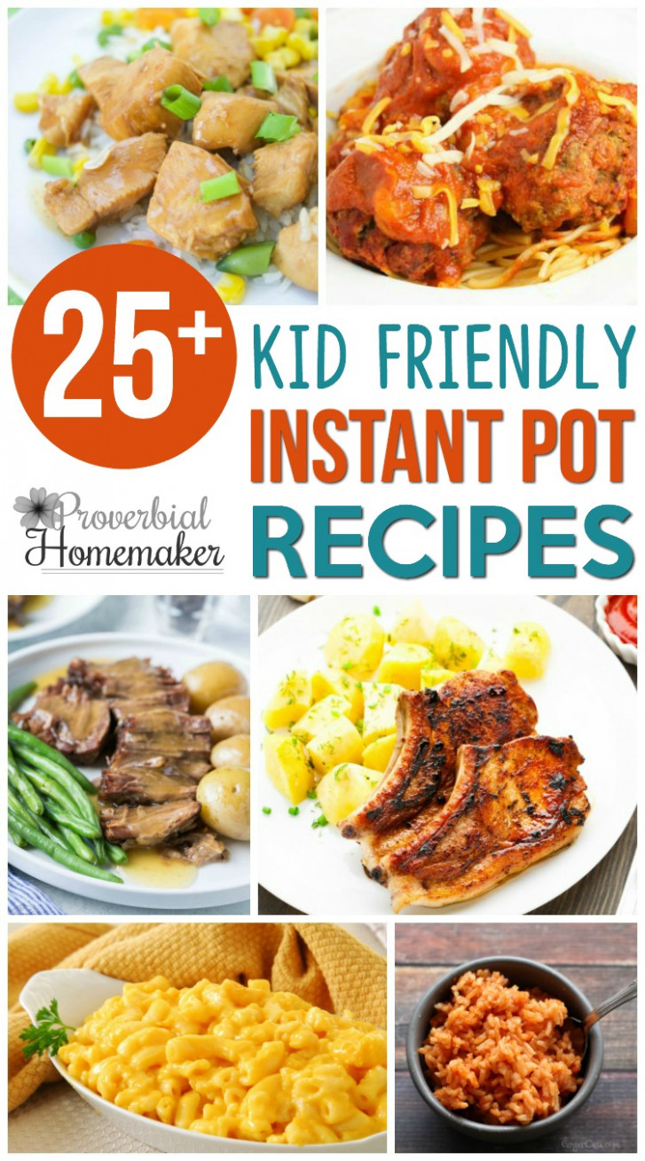10+ Kid Friendly Instant Pot Recipes - Proverbial Homemaker - food recipes for kids