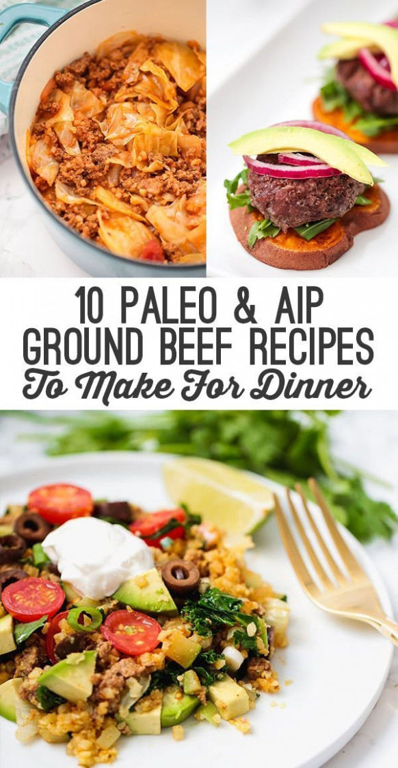 10 Paleo & AIP Ground Beef Recipes To Make For Dinner ..