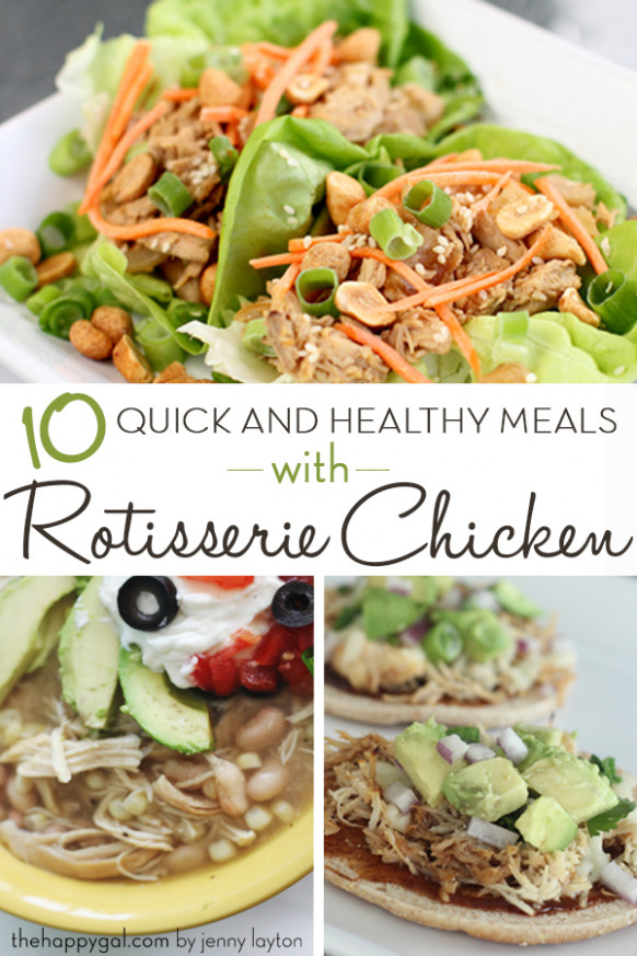 10 Quick And Healthy Recipes You Can Make With Rotisserie ..