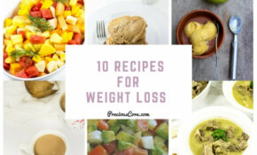 10 RECIPES FOR WEIGHT LOSS | Precious Core – Recipes Healthy Food