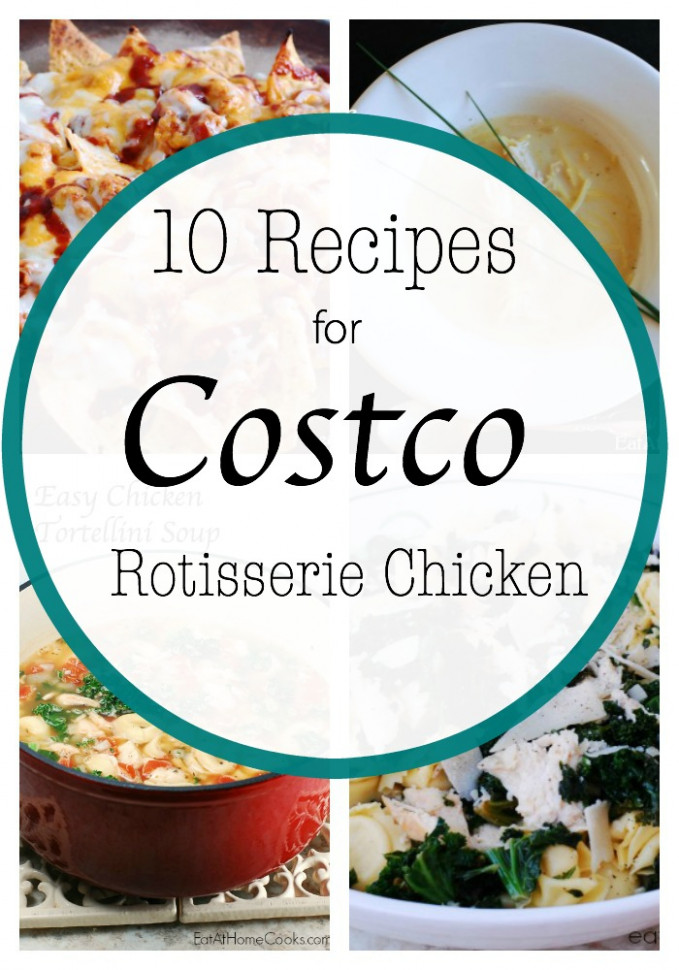 10 Recipes to Use Costco Rotisserie Chicken (or Leftover ..