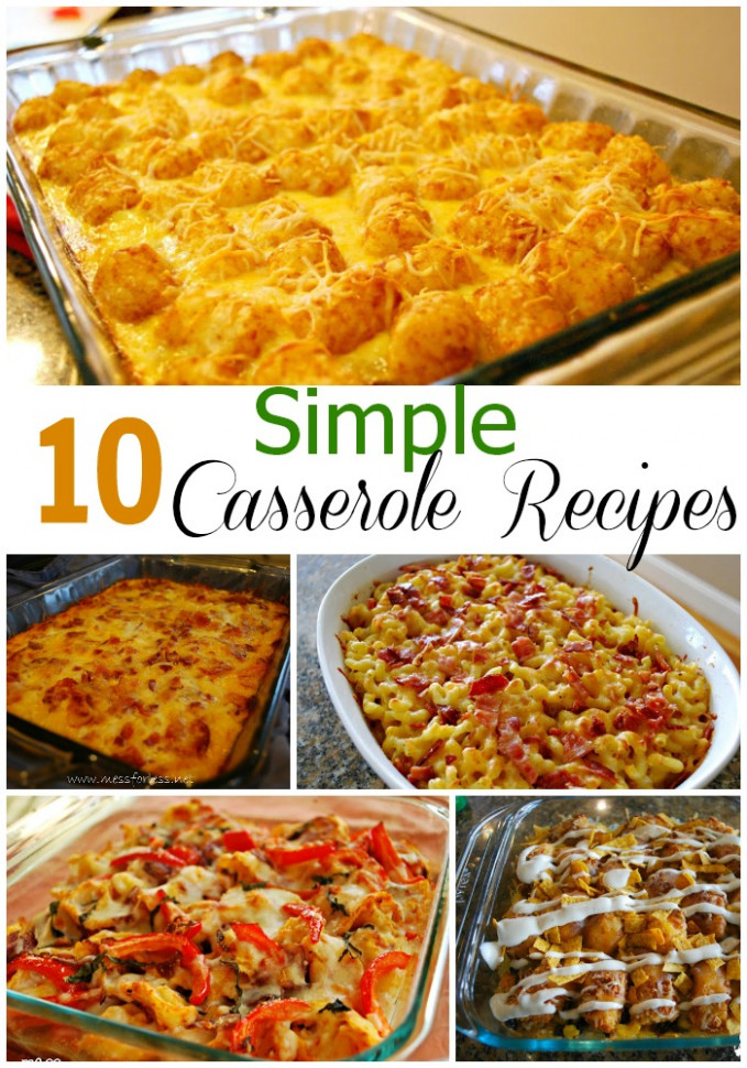 10 Simple Casserole Recipes - Food Fun Friday - Mess for Less - quick bake recipes dinner