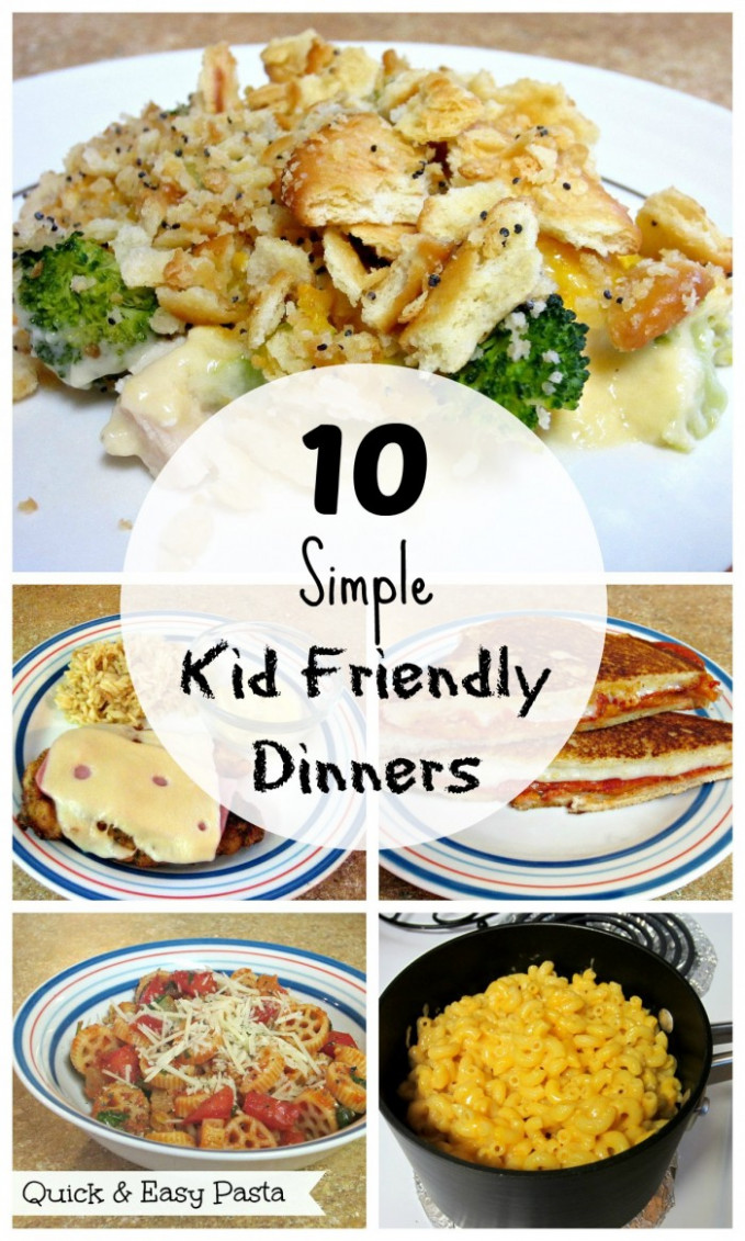 10 Simple Kid Friendly Dinners - Love to be in the Kitchen - recipes dinner kid friendly
