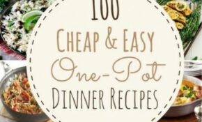 100 Cheap & Easy One Pot Dinner Recipes Single, Low Budget ..