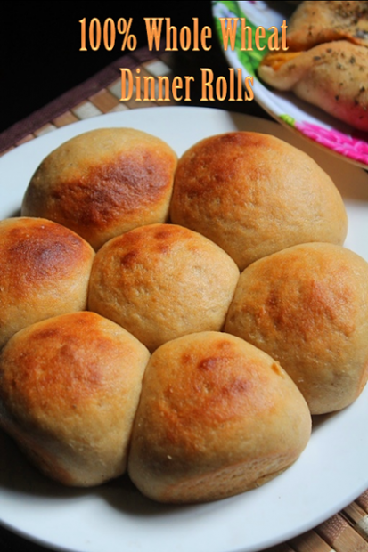 100% Whole Wheat Dinner Rolls Recipe - Dinner Rolls ...