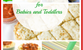 106 Baby Finger Food Recipes – Toddler Food Recipes