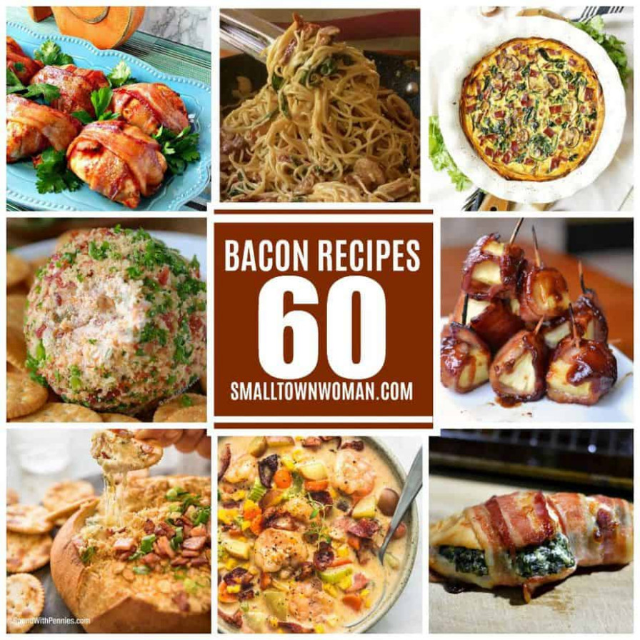 11 Best Bacon Recipes | Small Town Woman - Dinner Recipes Bacon