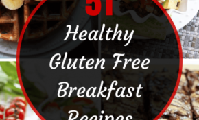11 Best Healthy Gluten Free Breakfast Recipes - Munchyy