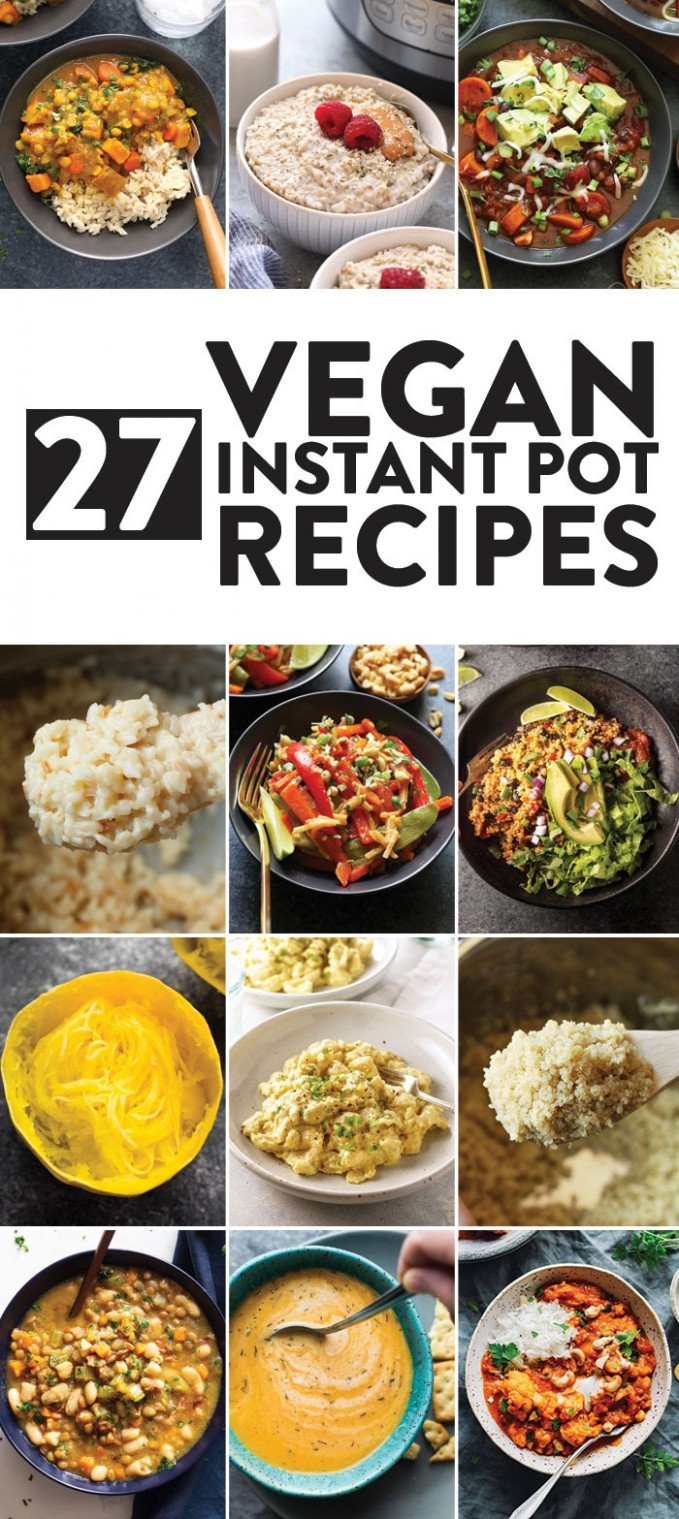 11 BEST Vegan Instant Pot Recipes - Fit Foodie Finds - vegetarian recipes for the instant pot