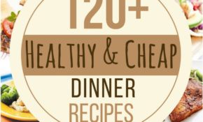 11 Cheap And Healthy Dinner Recipes | Cheap Healthy Dinners ..