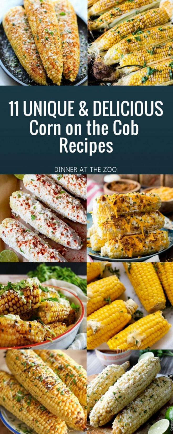 11 Corn on the Cob Recipes - Dinner at the Zoo - unique recipes dinner