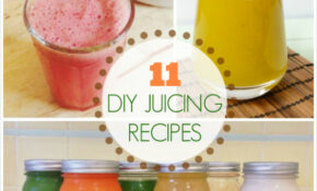 11 DIY Juice Cleanse Recipes To Make At Home – Healthy Juice Recipes