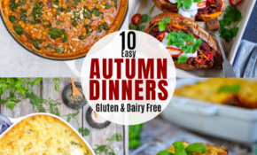 11 Easy Autumn Dinners - All Gluten Free & Dairy Free Autumn ...