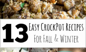 11 Easy Crock Pot Recipes For Fall And Winter – Life Should ..