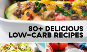 11+ Easy Low Carb Recipes – Best Low Carb Meal Ideas – Dinner Recipes Delish