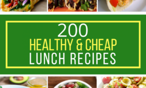 11 Healthy & Cheap Lunch Recipes – Prudent Penny Pincher – Food Recipes Cheap