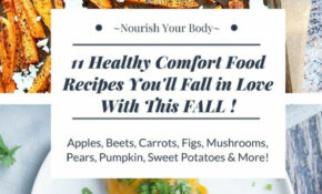 11 Healthy Comfort Food Recipes (Gluten Free & Vegetarian ..