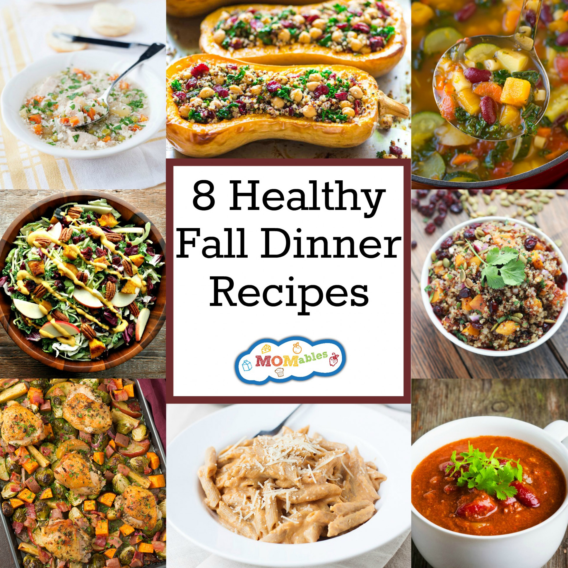 11 Healthy Fall Dinner Recipes - MOMables® - Mealtime ..