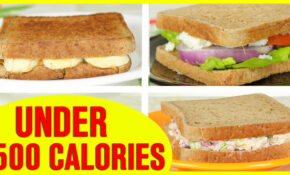 11 Healthy Sandwich Recipes, Healthy Recipes For Weight Loss – Healthy Recipes Under 500 Calories