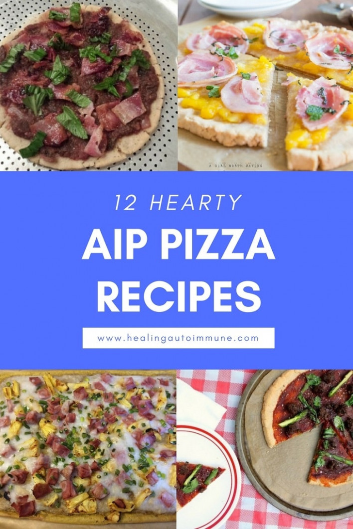 11 Hearty AIP Pizza Recipes - Aip Recipes Dinner