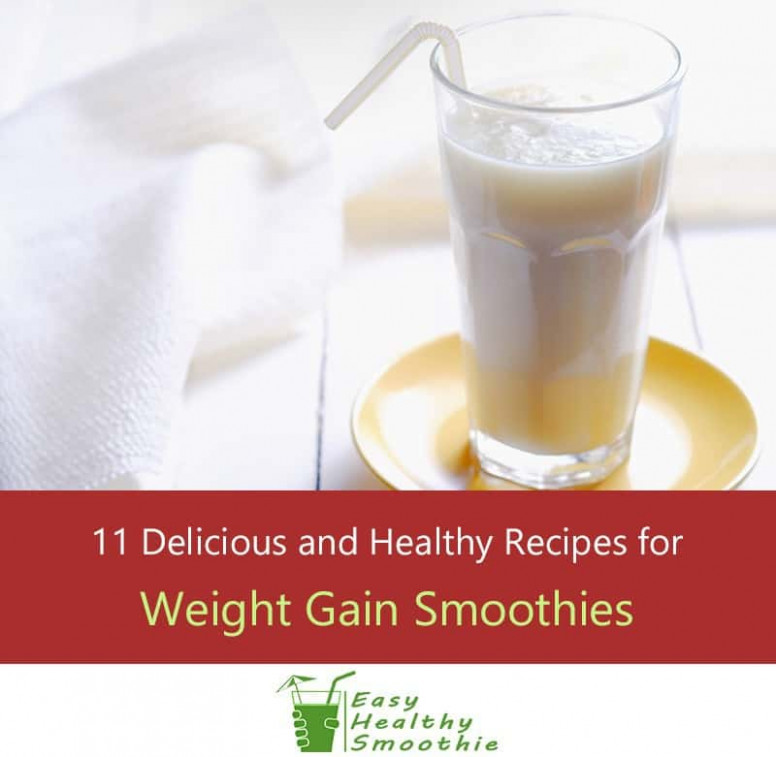 11 High Calorie Smoothie Recipes For Weight Gain – The ..
